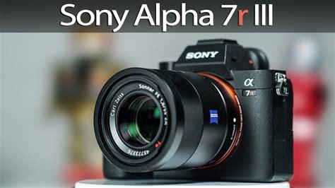 Sony Alpha 7r Ii sony alpha 7r iii kurzvorstellung und die wichtigsten