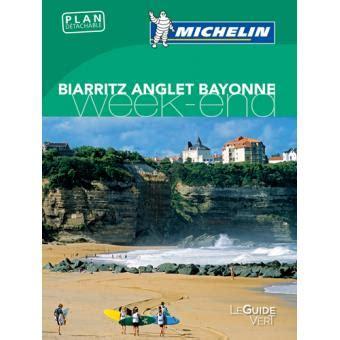 Guide Vert Week End Bayonne Anglet Biarritz Edition 2016