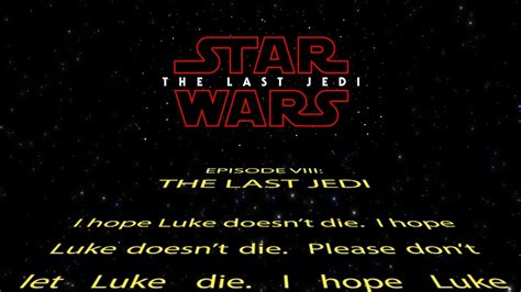 star wars the last jedi opening night fan event the last jedi opening crawl star wars viii i hope luke