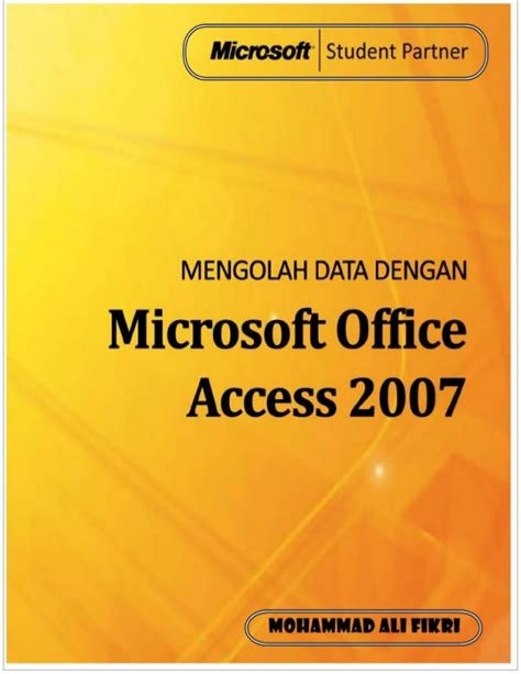 tutorial microsoft powerpoint 2007 lengkap panduan ms access 2007 lengkap