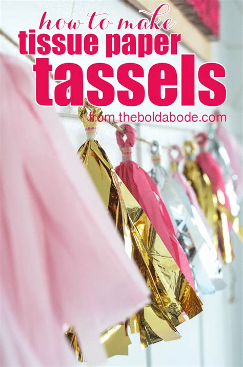 How To Make Tissue Paper Tassels - how to make tissue paper tassels