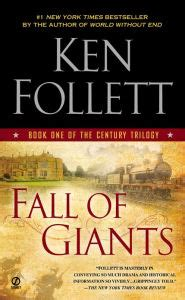 libro fall of giants century fall of giants the century trilogy 1 by ken follett nook book ebook barnes noble 174