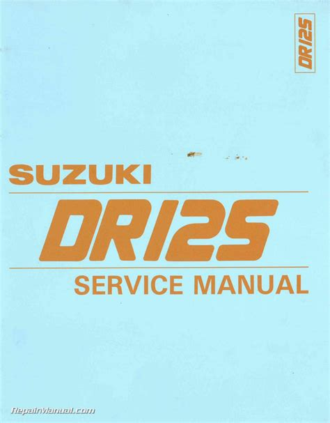 Suzuki Manual 1986 1987 1988 Suzuki Dr125 Sp125 Motorcycle Service Manual