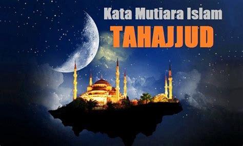 kata mutiara islam menyambut malam islam mutiara  bijak