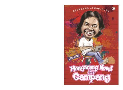 Jual Buku Novel by Jual Buku Mengarang Novel Itu Gang Oleh Arswendo