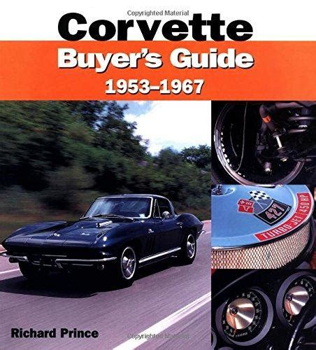 minneapolis a guide to prince s hometown books corvette buyers guide 1953 1967 by richard prince mbi