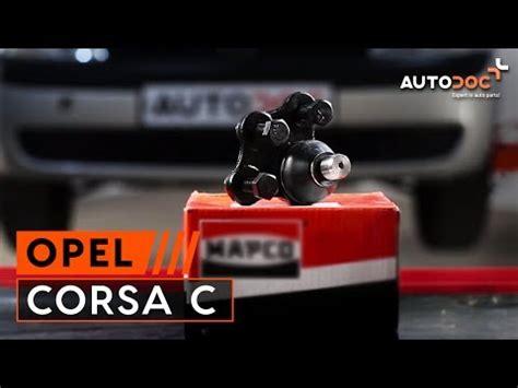 Traggelenk Audi A4 by Anleitung Wie Opel Corsa C Traggelenk Wechseln Youtube