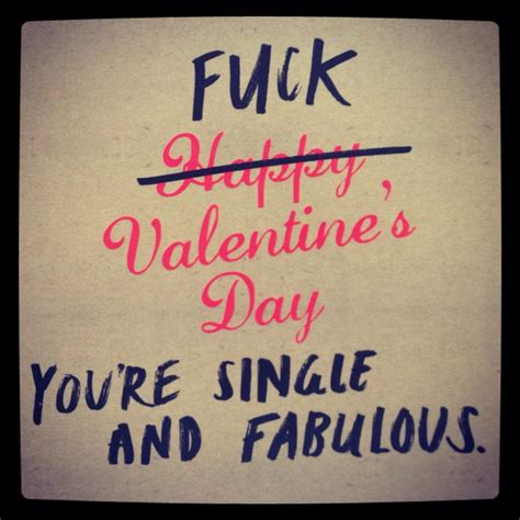 being single on valentines day quotes valentines day single quotes quotesgram