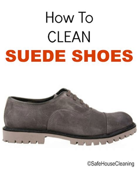 how to clean suede shoes green cleaners
