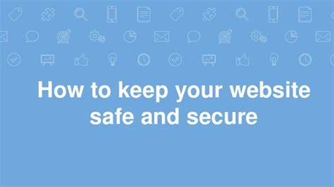 how to keep your website safe and secure