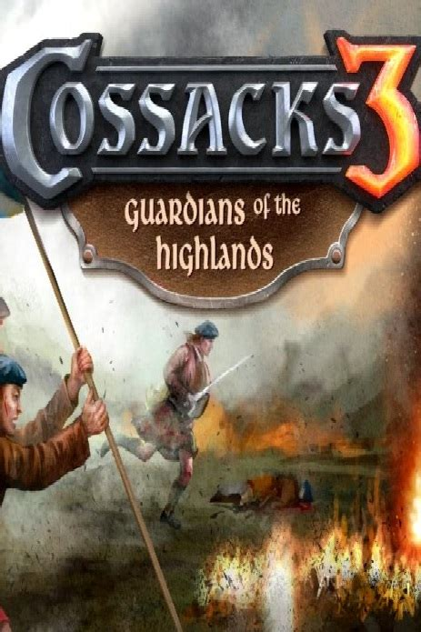 the highland guardian of the highlands books cossacks 3 guardians of the highlands torrent