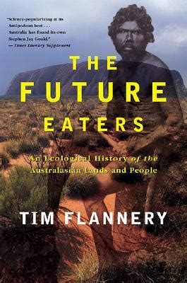 eaters books the future eaters an ecological history of the