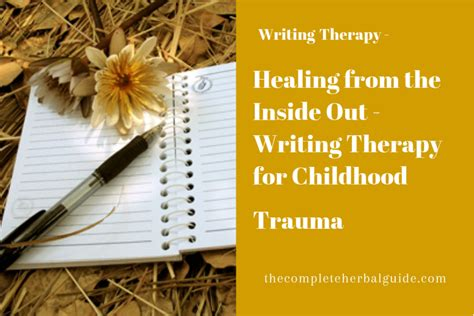 healing the from the inside out books healing from the inside out writing therapy for childhood