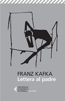 lettere al padre libro lettera al padre di f kafka lafeltrinelli