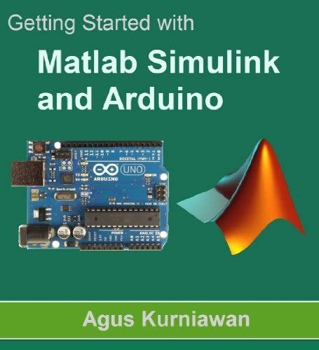 Ebooks Getting Started With Arduino quot getting started with matlab simulink and arduino quot by agus kurniawan for free