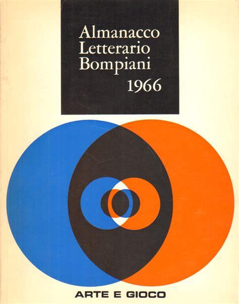 casa editrice bompiani almanacco letterario bompiani 1966 sergio morando