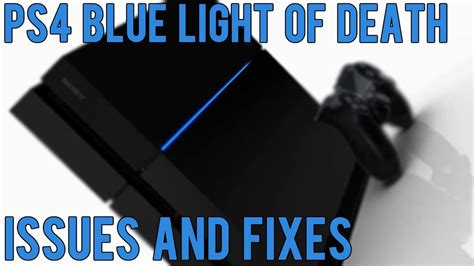 ps4 blue light of death ps4 quot blue light of death quot issues and fixes youtube