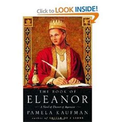 the summer a novel of eleanor of aquitaine 1000 images about eleanor of aquitaine on