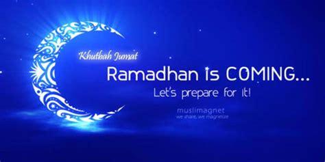 Khutbah Jumat Penyejuk Hati khutbah jumat menyambut datangnya bulan ramadhan