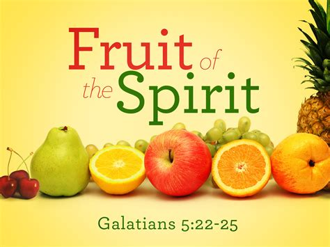 fruit 0f the spirit the fruit of the spirit preachernorm