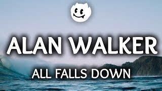 download lagu all falls down download alan walker noah cyrus digital farm animals all