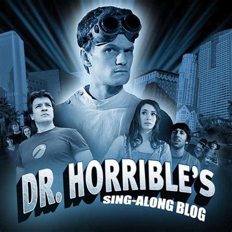 dr horribles sing along blog 8 6 dr horrible s sing along blog play club west