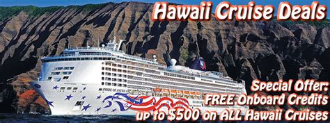 hawaii cruise deals 2013 cheap discount cruises to maui kauai hawaiian cruise deals discount hawaii cruises