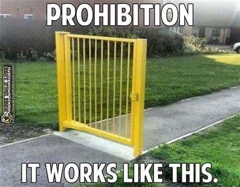 Legalize Weed Meme - prohibition works like this marijuana memes legalize weed