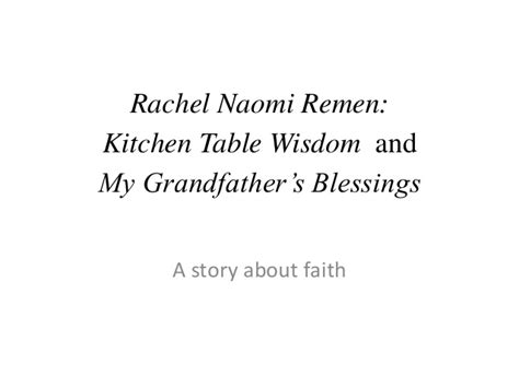 kitchen table wisdom remen rabbi jonathan wittenberg remen kitchen table wisdom