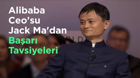 alibaba leadership alibaba ceo su jack ma dan başarı tavsiyeleri youtube
