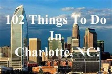 things to do in charlotte nc charlotte new in town or feel new charlotte nc meetup