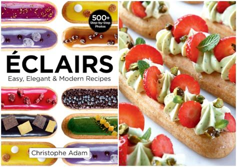 cookbook review 201 clairs easy elegant modern recipes with strawberry eclairs recipe from