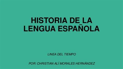 historia de la lengua linea de tiempo