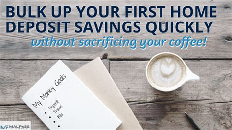 buy house without deposit how to bulk up your first home deposit savings quickly without sacrificing your coffee malpass