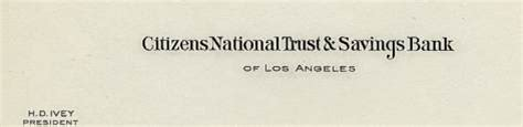 Citizens Bank Letterhead Citizens National Trust Savings Bank Los Angeles California