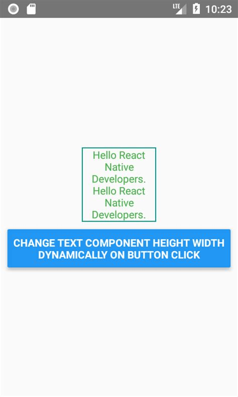change layout width dynamically android react native change text component height width dynamically
