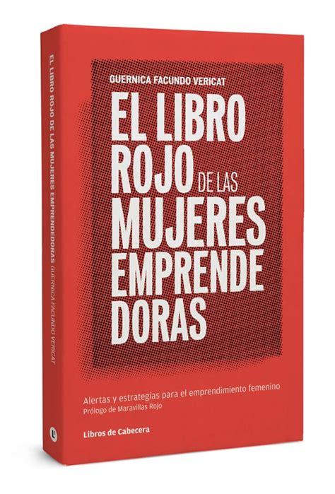 libro how big is a el libro rojo de las emprendedoras guernica facundo