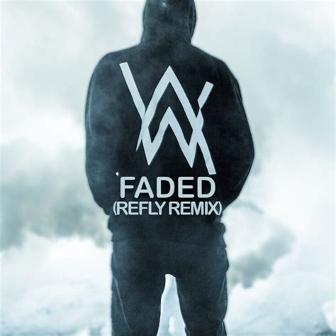alan walker remix faded alan walker faded refly remix
