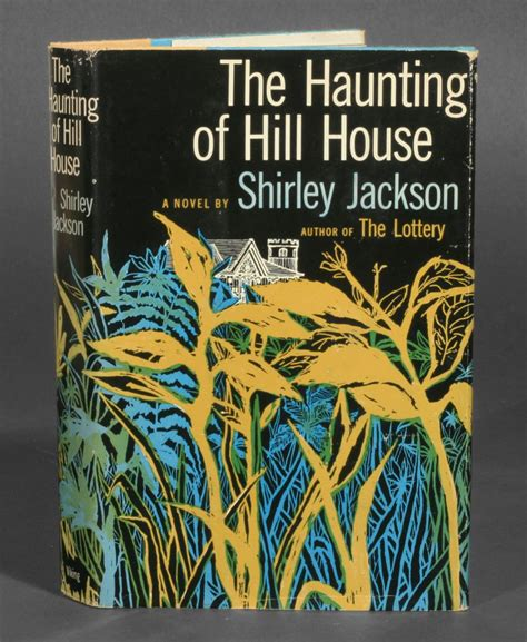 haunting of hill house the haunting of hill house shirley jackson 1st edition