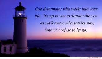 God Determines Who Walks Into Your Life » Home Design 2017