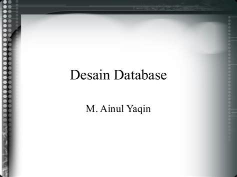 desain database ppt desain database