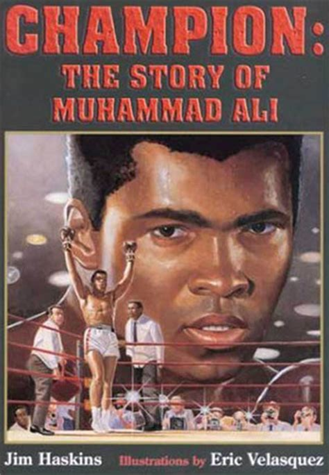 biography muhammad book chion the story of muhammad ali by james haskins
