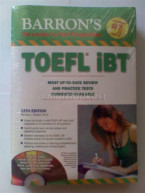 Buku Toefl Ibt buku rekomendasi tes toefl ielts barron s toefl ibt 13th edition with 10 cd audio