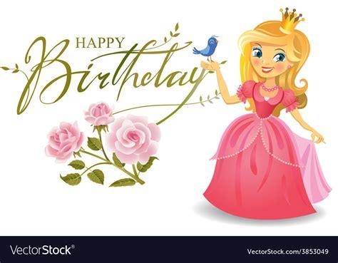 Happy Birthday Princess Card happy birthday princess greeting card royalty free vector