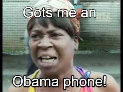 Obama Phone Meme - meme creator gots me an obama phone meme generator at