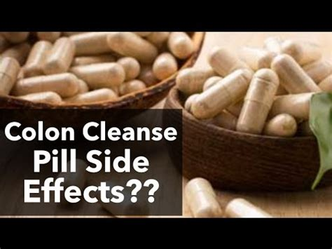 Side During Detox by Colon Cleanse Pills Side Effects Is A Colon Cleanse Safe