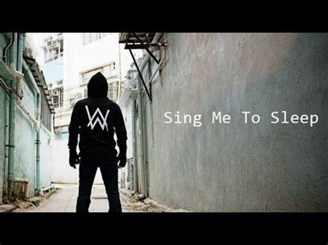alan walker sing me to sleep lyrics sing me to sleep alan walker lyrics letra youtube