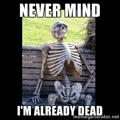 WAITING SKELETON MEME GENERATOR image memes at relatably.com