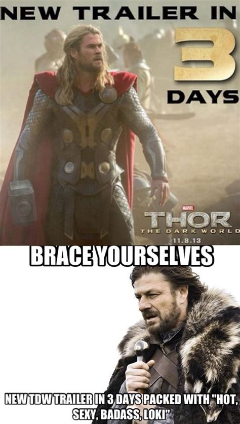 Thor Meme - thor the dark world meme i just made for 197 sg 197 rd