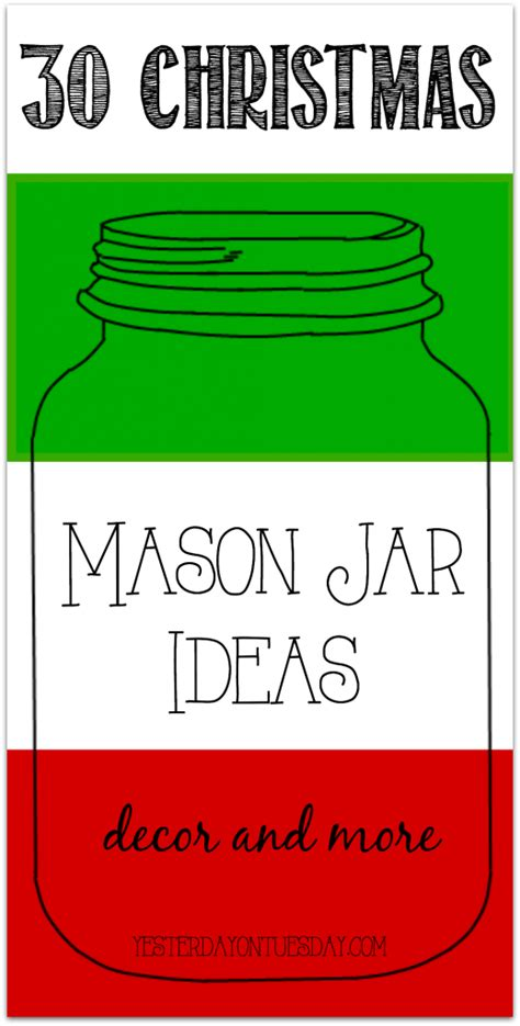 Lighted Mason Jars by 25 Mason Jar Christmas Ornaments Yesterday On Tuesday